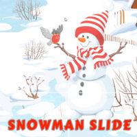 SNOWMAN SLIDE
